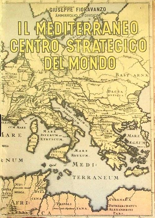 Il Mediterraneo: centro strategico del mondo.