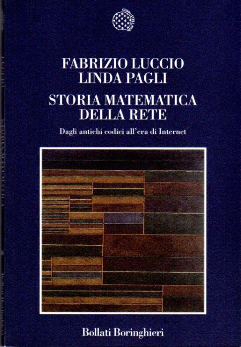 Storia matematica della rete: dagli antichi codici all'era di internet.