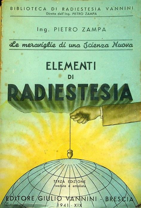 Elementi di radiestesia: teoria e pratica.
