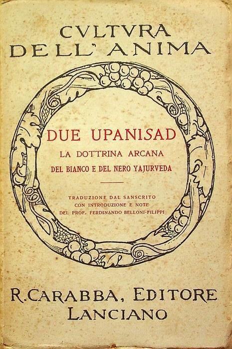 Due upanisad: la dottrina arcana del bianco e del nero yajurveda.