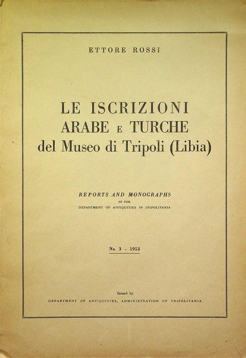 Le iscrizioni arabe e turche del Museo di Tripoli (Libia).
