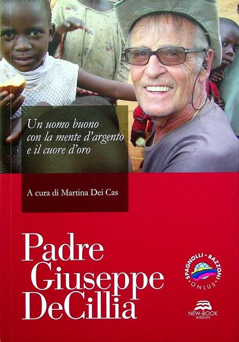 Padre Giuseppe De Cillia: un uomo buono con la mente d'argento e il cuore d'oro.