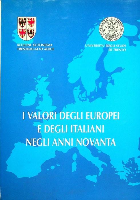 Il valori degli europei e degli italiani negli anni novanta.