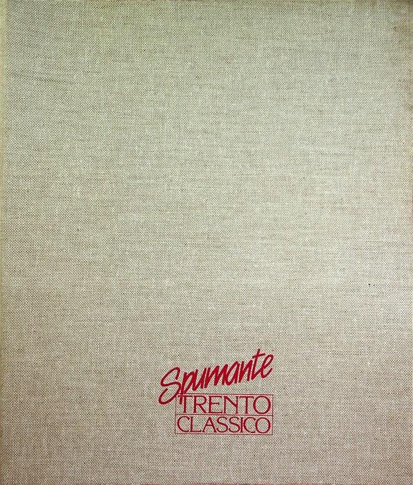 Spumante Trento classico: [1]. Spumante Trento classico : consorzio tra produttori; [2]. I soci fondatori.