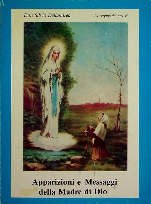 Apparizioni e messaggi della Madre di Dio.