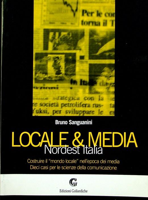 Locale & media: Nordest Italia: costruire il
