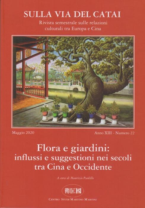 Flora e giardini: influssi e suggestioni nei secoli tra Cina e Occidente.