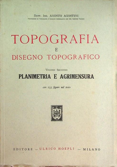 Topografia e disegno topografico: 2. Planimetria e agrimensura.