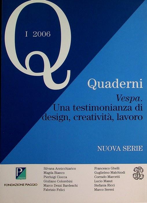 Vespa: una testimonianza di design, creatività, lavoro.