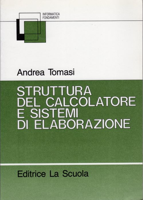 Struttura del calcolatore e sistemi di elaborazione.