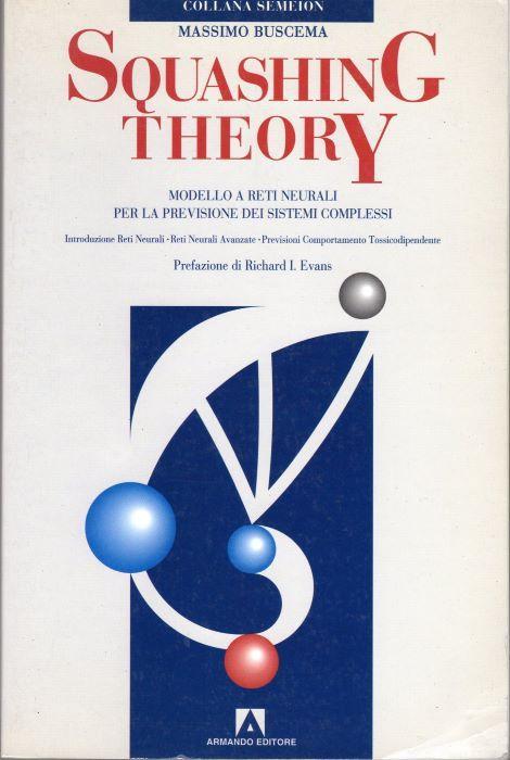 Squashing theory: modello a reti neurali per la previsione dei sistemi complessi.