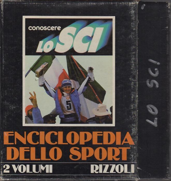 Enciclopedia dello sport: Conoscere lo sci.