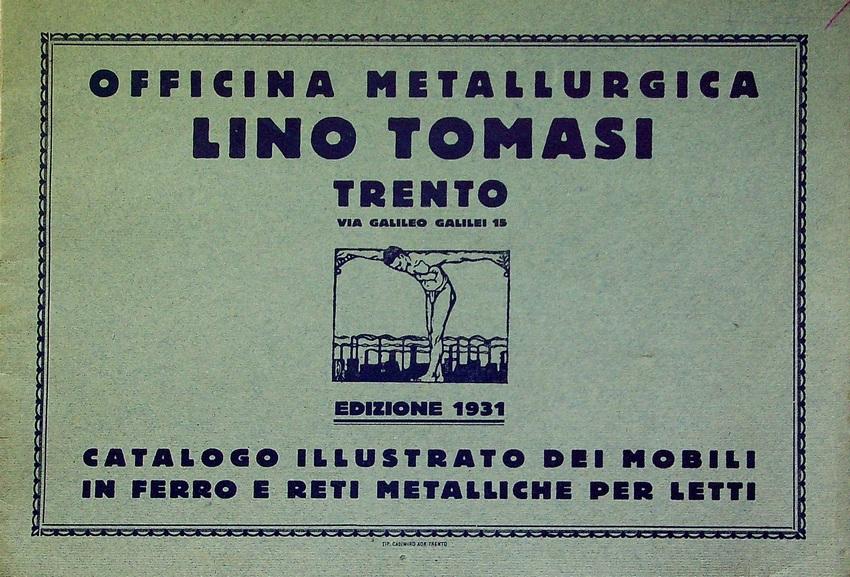 Officina metallurgica: Trento: Catalogo illustrato dei mobili in ferro e reti metalliche per letti: edizione 1931.