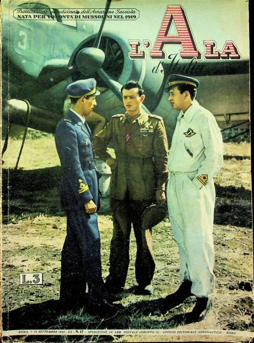 L'ala d'Italia: la gazzetta dell'aviazione: quindicinale dell'aviazione fascista: N. 17 - 1-15 settembre 1942.