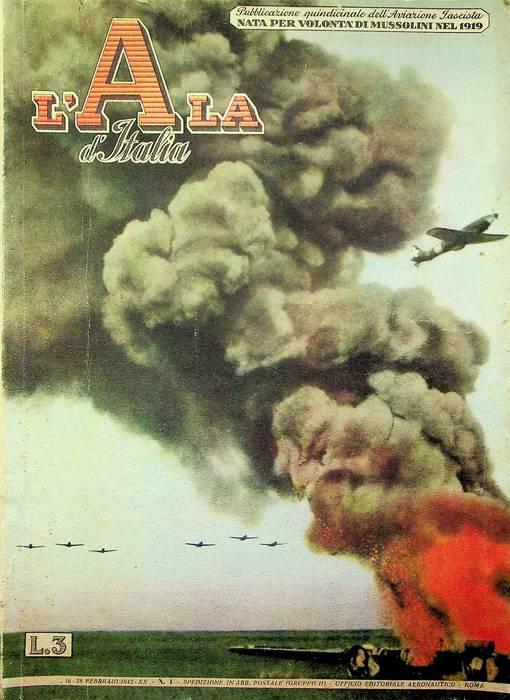 L'ala d'Italia: la gazzetta dell'aviazione: quindicinale dell'aviazione fascista: N. 4 - 16-28 febbraio 1942.