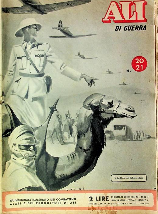 Ali di guerra: quindicinale illustrato dei combattenti alati e dei produttori di ali: N. 20-21 (25 marzo - 10 aprile 1942).