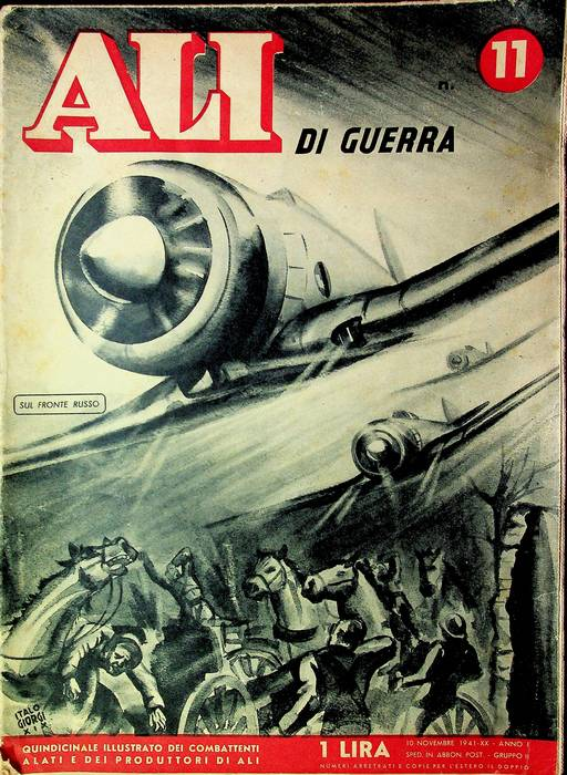 Ali di guerra: quindicinale illustrato dei combattenti alati e dei produttori di ali: N. 11 (10 nov embre 1941).