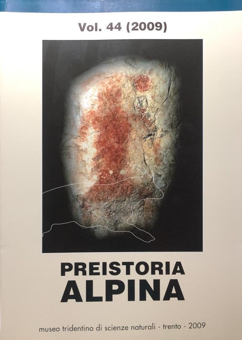 Preistoria alpina: vol. 44 (2009): Hugo Obermaier Society. 49th Annual Meeting in Trento (10th - 14 th of April, 2007).