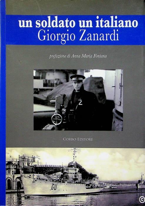 Un soldato, un italiano: Giorgio Zanardi.