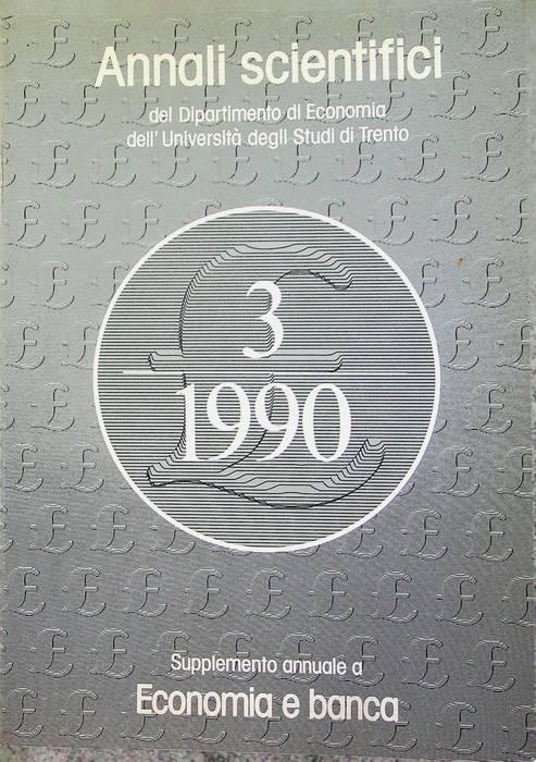 Annali scientifici del Dipartimento di economia dell'Università degli studi di Trento: N. 3 (1990)