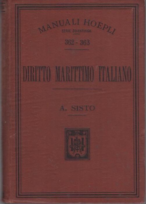 Diritto marittimo italiano ad uso degl'Istituti nautici e della gente di mare.
