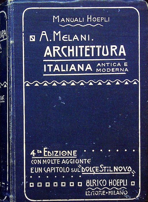 Manuale di Architettura Italiana antica e moderna.