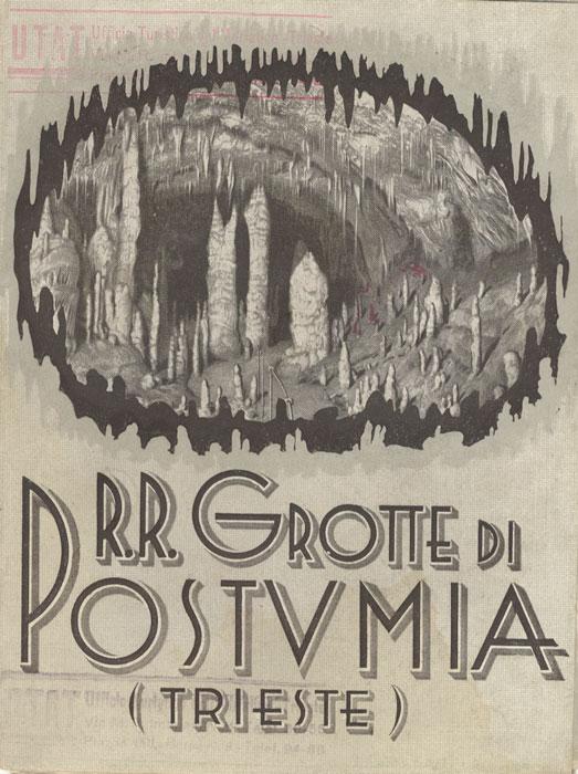 RR. Grotte di Postumia: (Trieste).