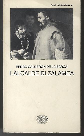 L'Alcalde di Zalamea.