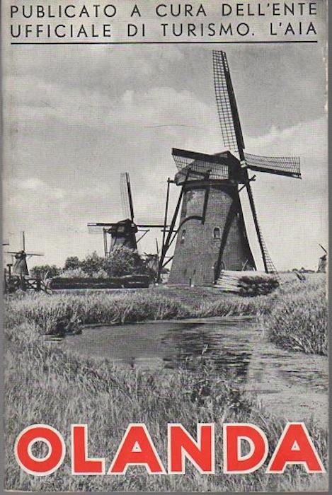 Come visitare l'Olanda.