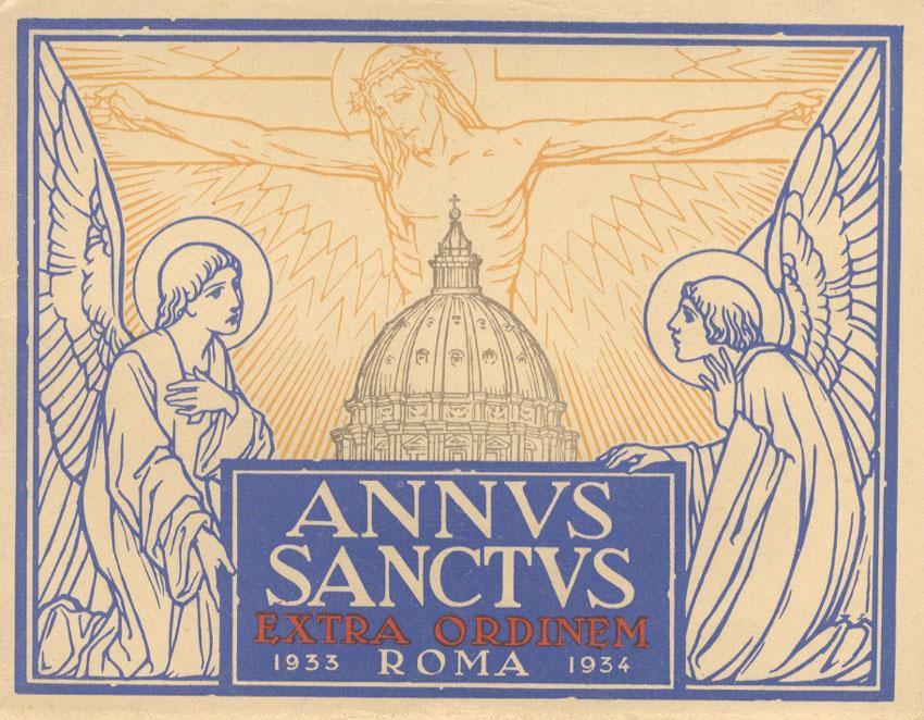 Annus Sanctus Extra Odrinem: Roma: 1933 - 1934.