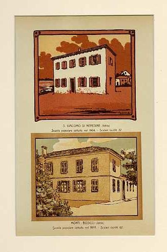 S. Giacomo di Neresine (Istria) Scuola popolare istituita nel 1904. Scolari iscritti 32; Monti - Bosicci (Istria) Scuola popolare istituita nel 1911. Scolari iscritti 62.