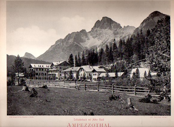 2794. Schluderbach mit Hohe Gaisl. Ampezzothal.