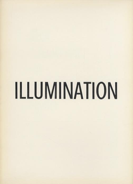 "Illumination: Abe, Brtka, Cubrakovic, Hafif, Patelli, Schmid: giugno 1967: Galleria d'arte ""L'Argentario"", Trento."