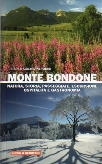 Monte Bondone: natura, storia, passeggiate, escursioni, ospitalità e gastronomia.