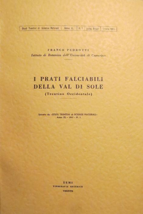 I prati falciabili della Val di Sole: Trentino occidentale.