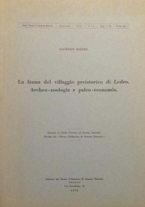 La fauna del villaggio preistorico di Ledro. Archeo-zoologia e paleo-economia.