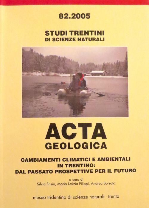 Studi trentini di scienze naturali: Acta geologica.