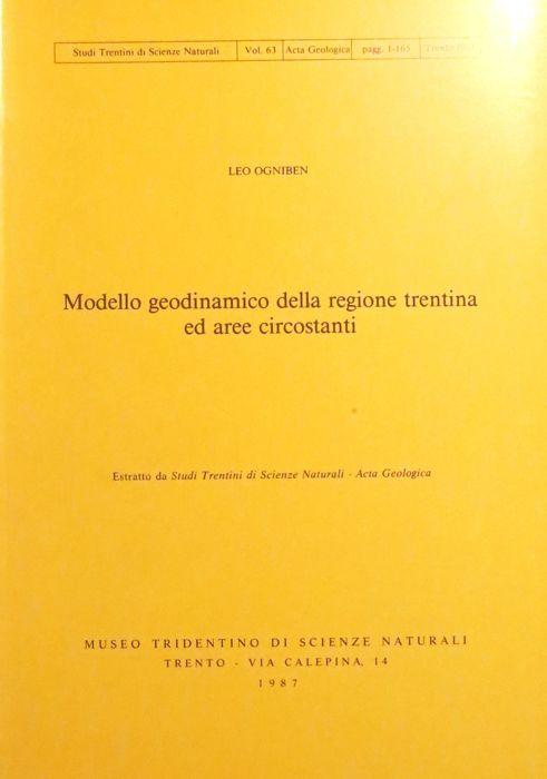 Modello geodinamico della regione trentina ed aree circostanti.