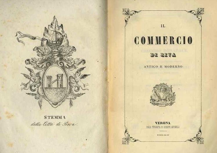Il commercio di Riva antico e moderno.