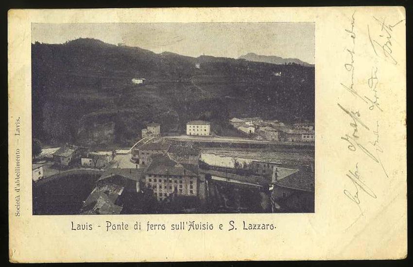 Lavis. Ponte di ferro sull'Avisio e S. Lazzaro.