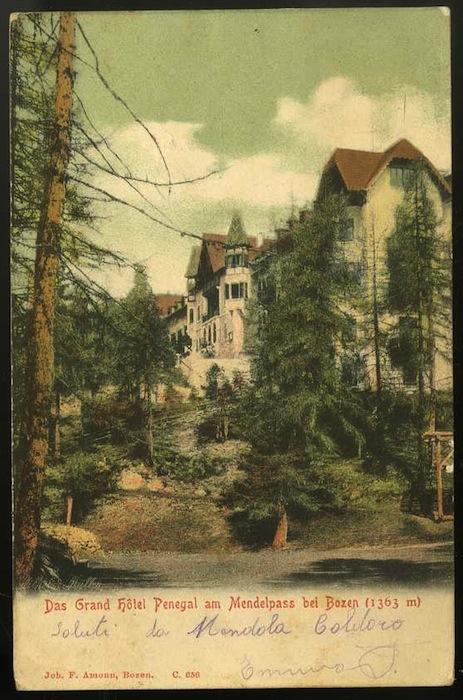 Das Grand Hôtel Penegal am Mendelpass bei Bozen (1363 m).