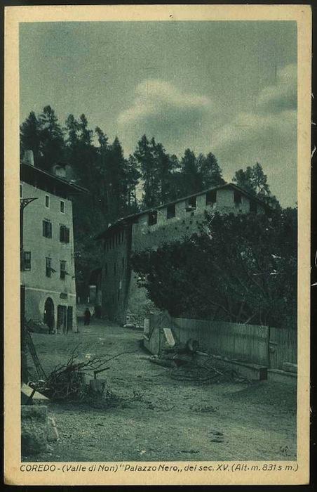 """Coredo (Valle di Non). """"Palazzo Nero"""" del sec. XV. (Alt. m. 831 s. m.)."""