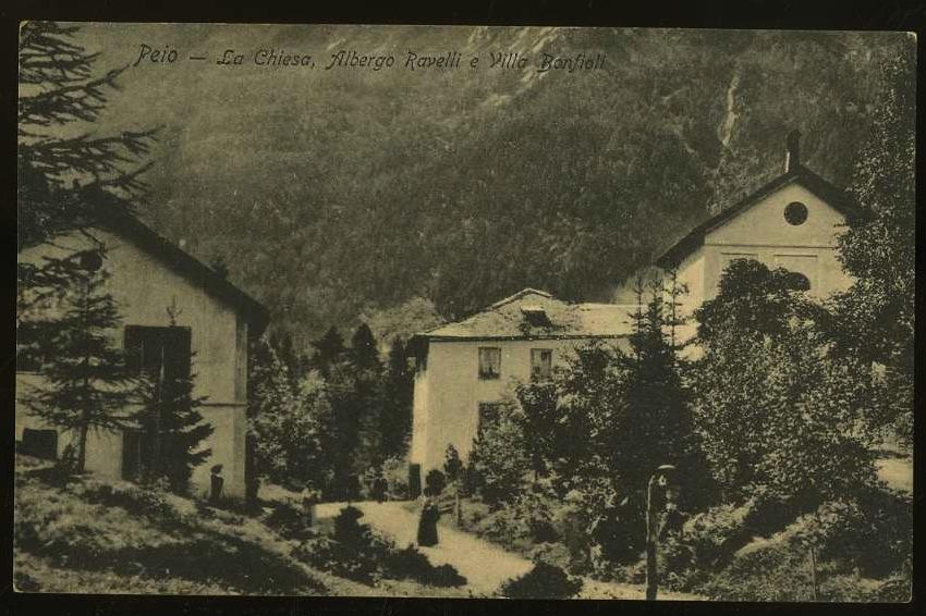Peio. La Chiesa, Albergo Ravelli e Villa Bonfioli.