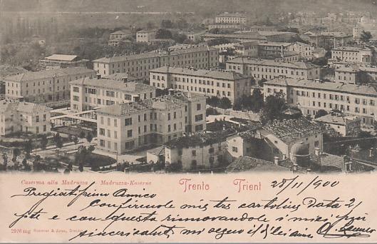 Trento - Caserma alla Madruzza.