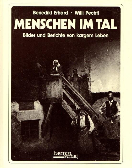 Menschen im Tal: Bilder und Berichte von kargem Leben.