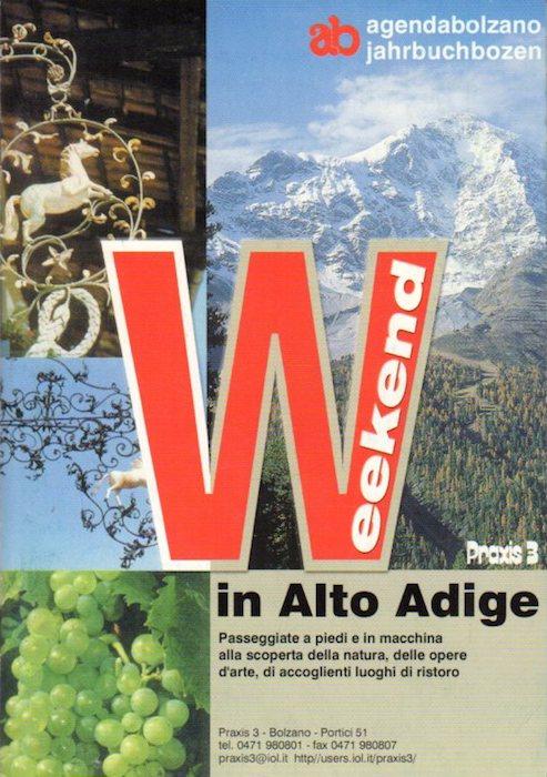 Weekend in Alto Adige: passeggiate a piedi e in macchina alla scoperta della natura, delle opere d'arte, di accoglienti luoghi di ristoro.