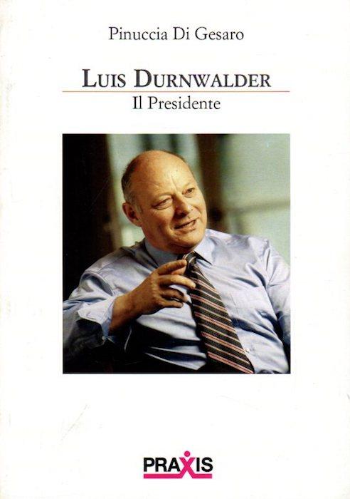 Luis Durnwalder: il presidente.