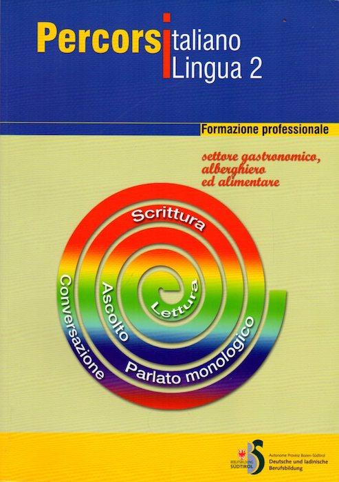 Percorsi italiano lingua 2: formazione professionale: settore commercio e cosmesi.