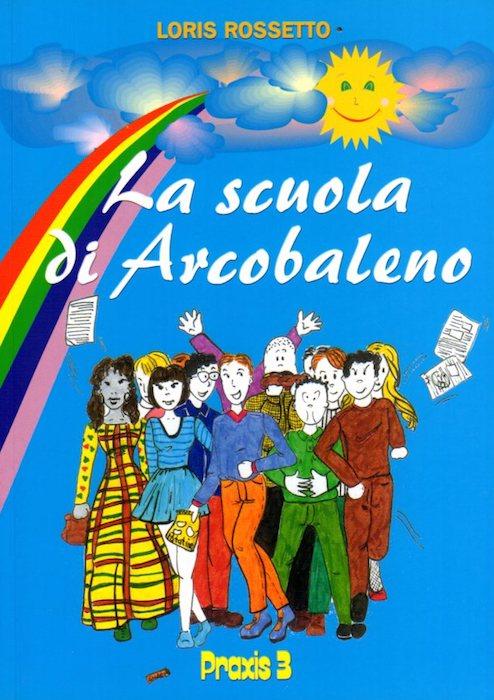 La scuola di Arcobaleno: un paese, una scuola e i suoi abitanti visti dal cielo.