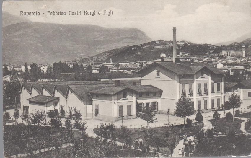Rovereto - Fabbrica Nastri Kargl e Figli.